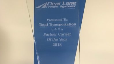 CLEAR LANE FREIGHT SYSTEMS AWARDS TOTAL TRANSPORTATION 2018 PARTNER CARRIER OF THE YEAR